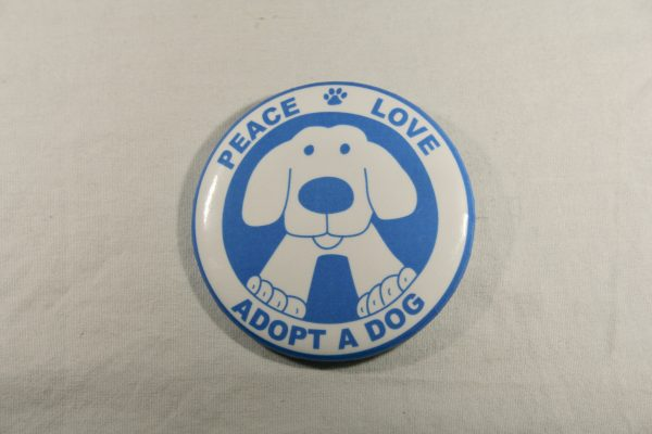 Peace Love Adopt a Dog Button