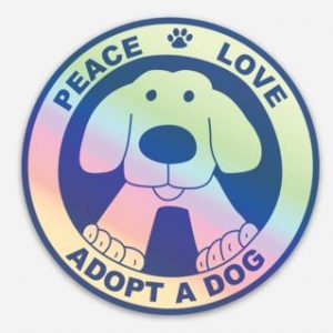Holographic Peace Love Adopt A Dog Sticker